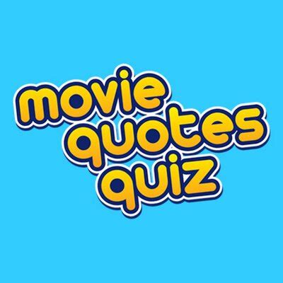movie quotes quiz movie quotes quiz moviequotesquiz twitter