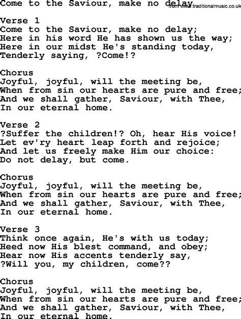 lyrics delays come to the saviour make no delay apostolic and