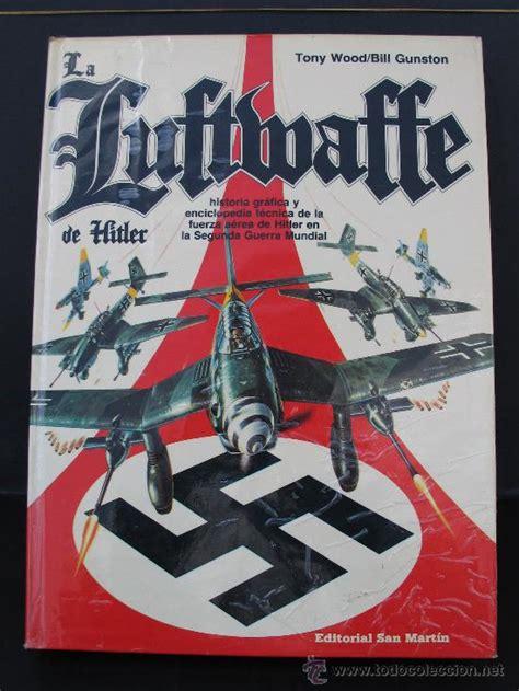 libro the luftwaffe in colour la luftwaffe de editorial san mart 237 n comprar libros de la segunda guerra mundial en