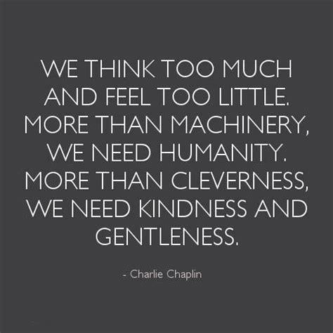 quotes about humanity lack of humanity quotes quotesgram