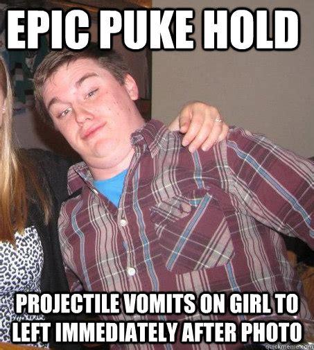 Puke Meme - epic puke hold projectile vomits on girl to left
