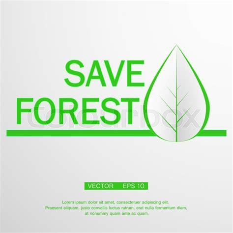 Ecology Logo Green Design Growth Vector Illustration Save Forest Stock Vector Colourbox Ecology Logo Green Design Growth Illustration Vector Illustration Cartoondealer 43259218