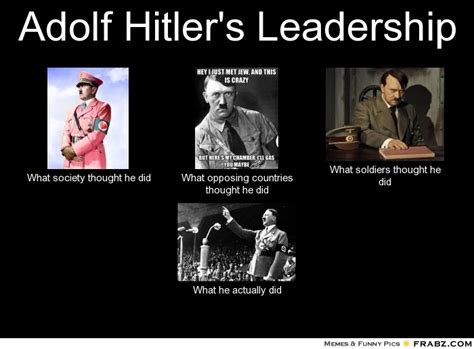 Leadership Meme - it christian social party recognized t by adolf hitler