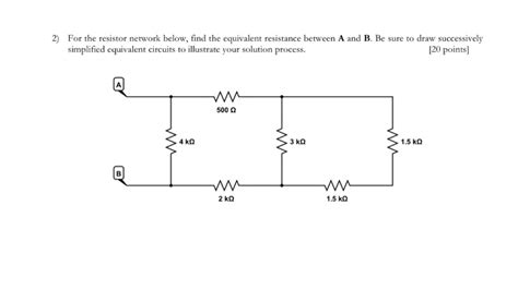 equivalent resistor network 2 for the resistor network below find the equiva chegg