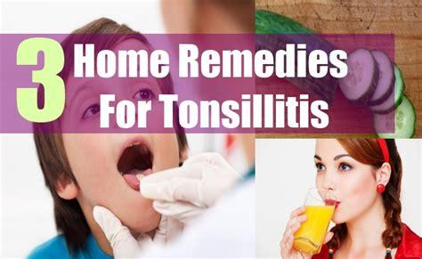 tonsillitis remedies cure tonsillitis get rid of sore