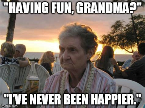 Granny Meme - it s grandma s first time in hawaii and she s not