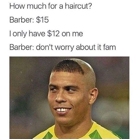 can you have a haircut i youve got psorisiis 21 haircuts that prove the quot barber what you want quot meme