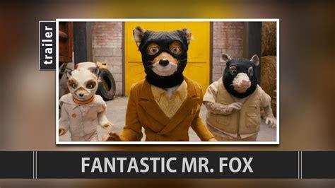 Watch Fantastic Mr Fox 2009 Fantastic Mr Fox 2009 Trailer Youtube