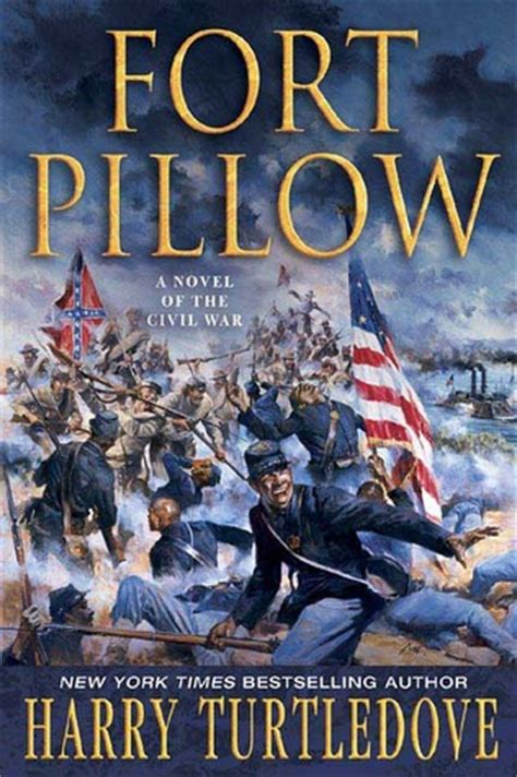 The Battle Of Fort Pillow by Fort Pillow By Harry Turtledove Reviews Discussion