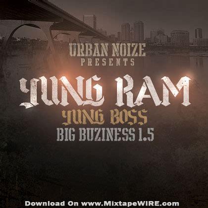 yung ram noize presents yung ram yung big buziness 1