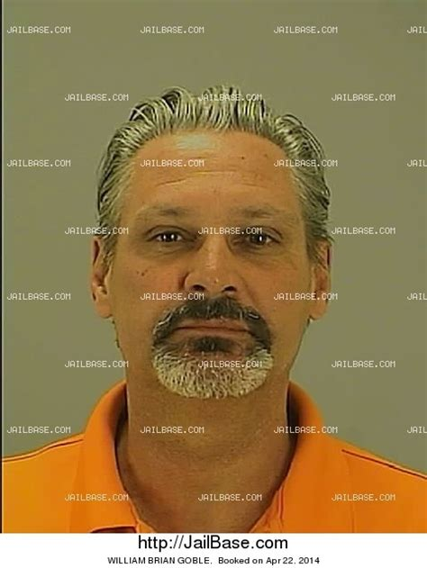 brian goble william brian goble arrested on april 22 2014 jailbase