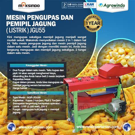 Harga Mesin Pemipil Jagung Berkelobot mesin pemipil jagung mini harga hemat agrowindo agrowindo