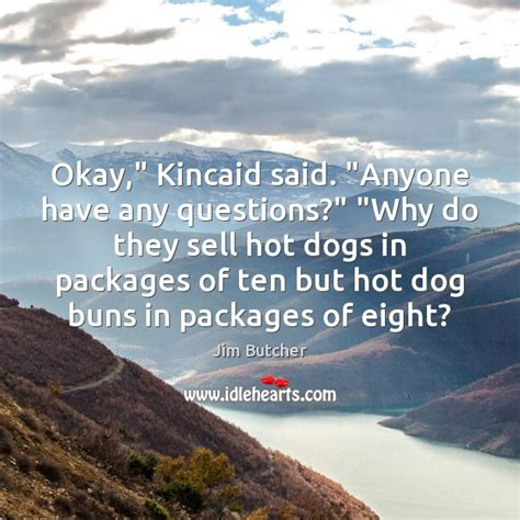 where do they sell puppies jim butcher quote okay quot said quot anyone any questions quot quot why do they sell