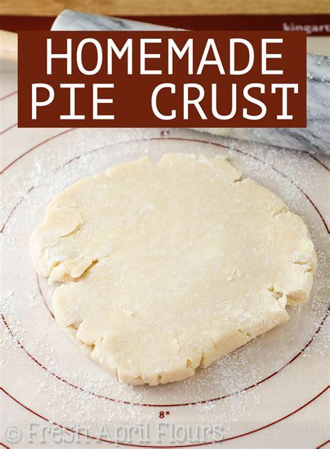 Handmade Pie Crust - my favorite pie crust