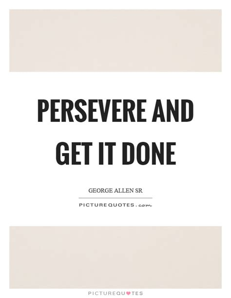 Get Done 1 get it done quotes www imgkid the image kid has it