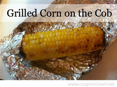 how to grill corn on the cob coupon closet