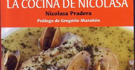 la cocina de nicolasa nicolasa pradera libro en buen men 218 2 0 la cocina de nicolasa