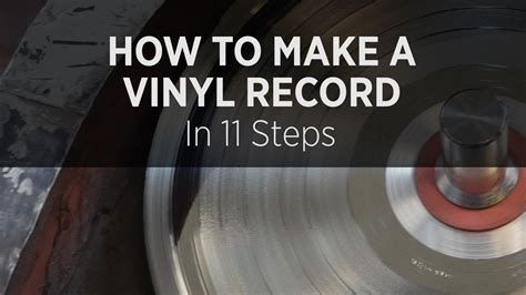 how to make it how to make a vinyl record in 11 steps