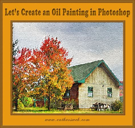Oil Painting Tutorial Photoshop Cs5 | oil painting effect in photoshop entheos