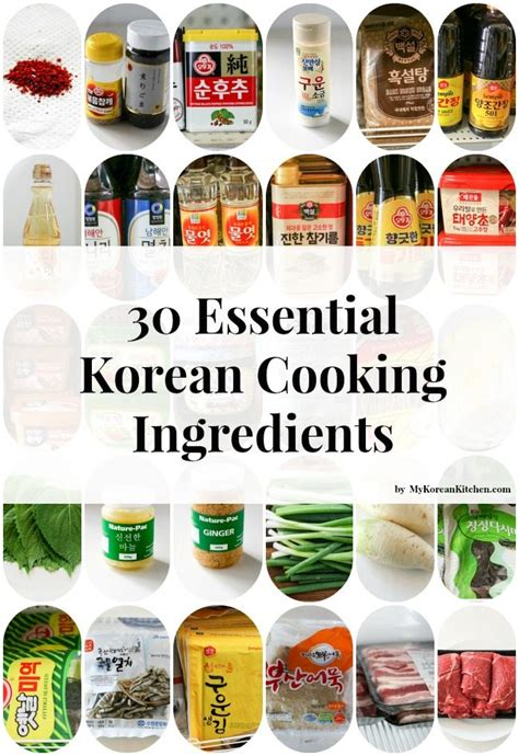 Kitchen Ingredients by 30 Essential Korean Cooking Ingredients Korean Kitchen