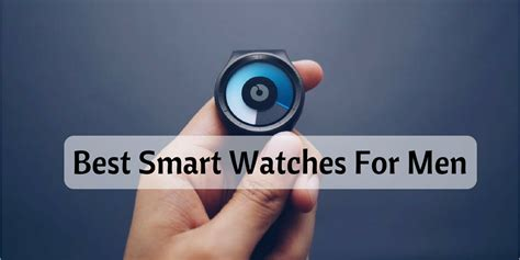 The Ideal For You Or And Smart At 2 by 6 Best Smartwatches For 2018
