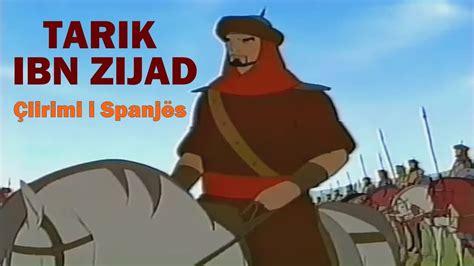 film vizatimor islami tarik ibn zijad 199 lirimi i spanj 235 s film vizatimor me