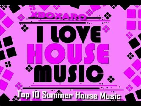 hit house music top 10 summer house music hits 2011 part 2 playlist doovi