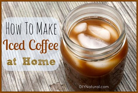 iced coffee recipe how to brew it at home