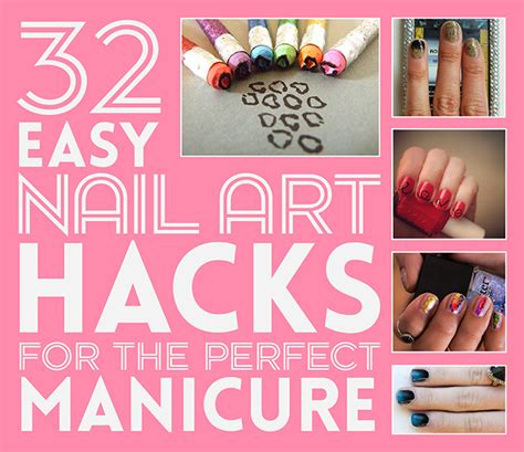 easy hacks 32 easy nail hacks for the manicure