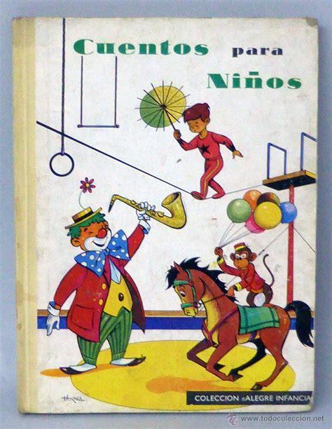 coleccion de cuentos para 1474808190 cuentos para ni 241 os colecci 243 n alegre infancia ed comprar libros de cuentos en todocoleccion