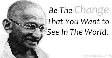 gandhi quotes be the change mahatma gandhi quotes quotesgram