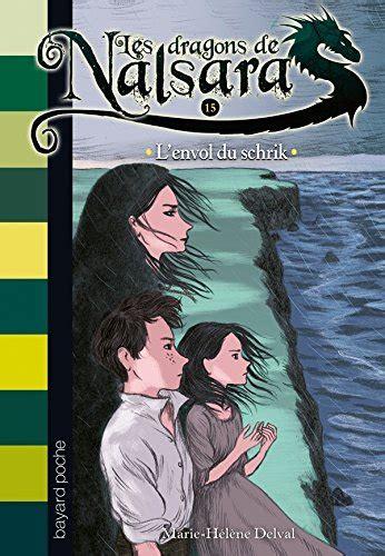 libro les dracins libro les dragons de nalsara tome 17 les ruses du libre peuple di marie h 233 l 232 ne delval