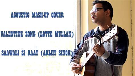 song lyrics lotte mullan saawali si raat arijit singh song lotte