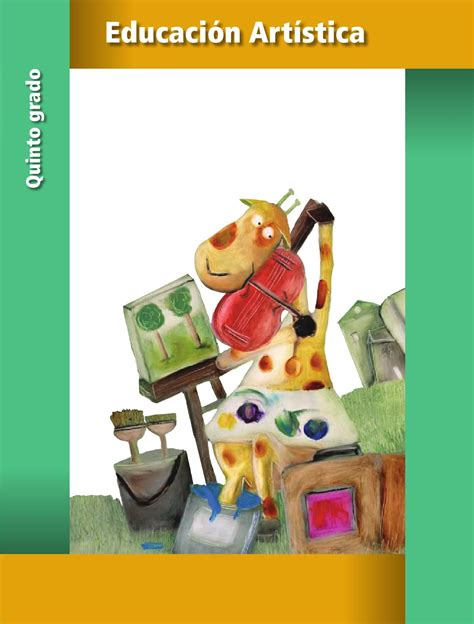 imagenes artisticas con datos educaci 243 n art 237 stica 5o grado by rar 225 muri issuu