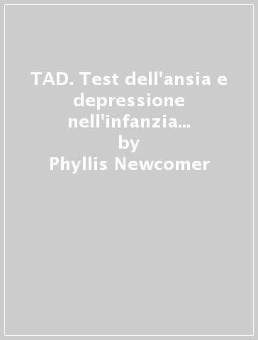 test adolescenza tad test dell ansia e depressione nell infanzia e