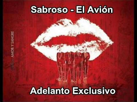 video haciendo el amor sabroso sabroso el avion adelanto amor y sangre youtube