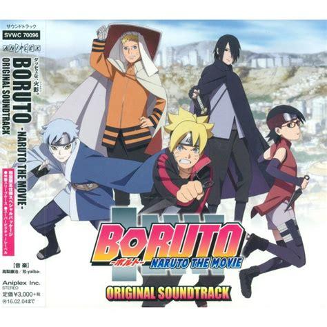 download film boruto hd bluray boruto naruto the movie ost