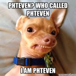 Phteven Dog Meme - phteven meme www imgkid com the image kid has it