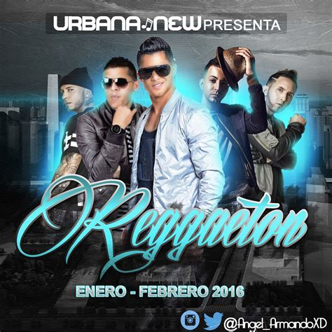 Canciones De Reggaeton 2016 | va lo mejor del reggaeton febrero 2016 320 kb identi