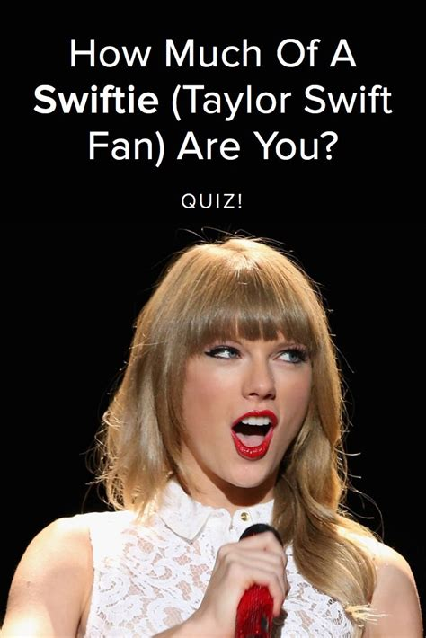 taylor swift fan verified quiz how much of a swiftie taylor swift fan are you
