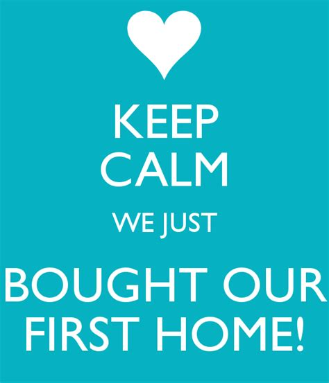 our first home picmia keep calm we just bought our first home poster michelle