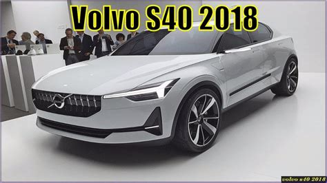 Volvo S40 2018 by New Volvo S40 2018 Usa Concept For Volvo S40 2019