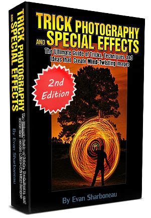 the enthusiast s guide to photoshop 64 photographic principles you need to books trick photography and special effects by evan sharboneau
