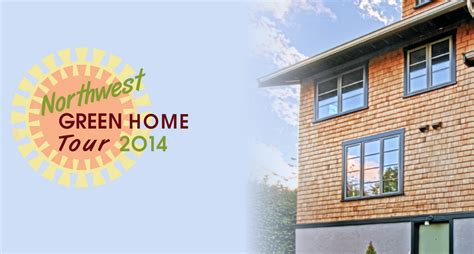 nw green home tour is april 26 urbnlivn