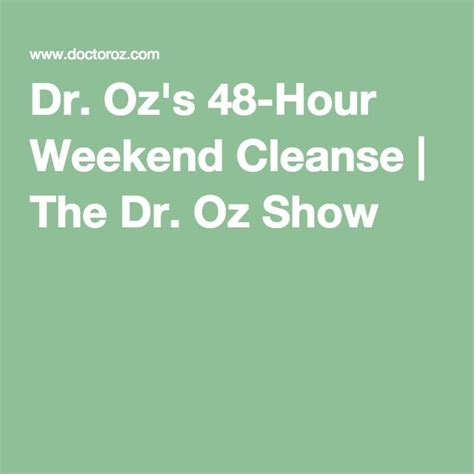 48 Hour Detox Cleanse Recipe by Best 25 48 Hour Detox Ideas On Dr Oz Cleanse