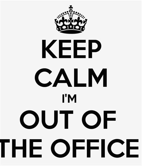 Stepping Out Of The Office But I Will Return by Out Of Office