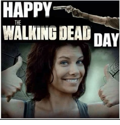 Meme Walking - happy the walking dead day meme on me me