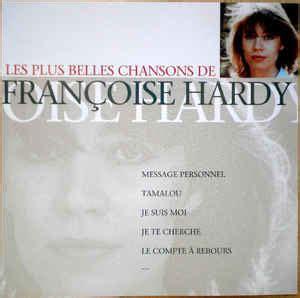 françoise hardy message personnel lyrics english fran 231 oise hardy les plus belles chansons de fran 231 oise