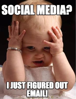 I Memes - meme creator social media i just figured out email