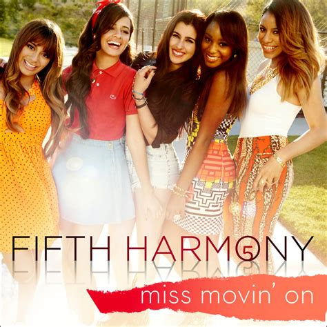 fifth harmony d fifth harmony miss movin on lyrics genius lyrics